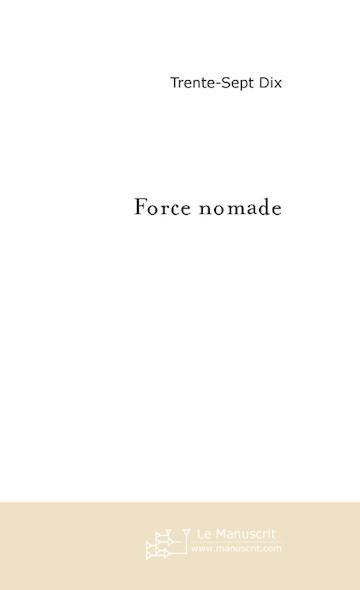 Force nomade