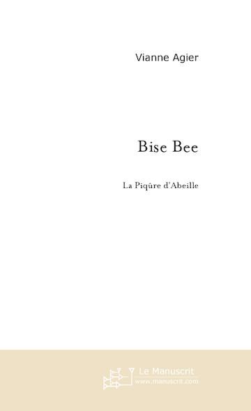Bise Bee