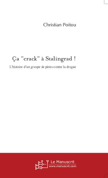 "Ça ""crack"" à Stalingrad !"