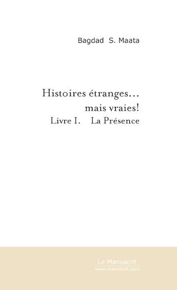 Histoires étranges... mais vraies!