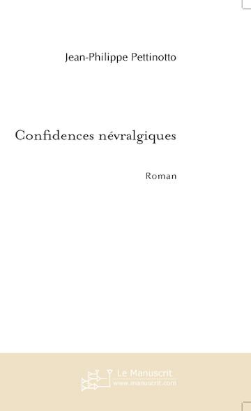 Confidences névralgiques
