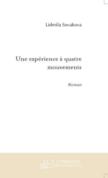 Une expérience à quatre mouvements