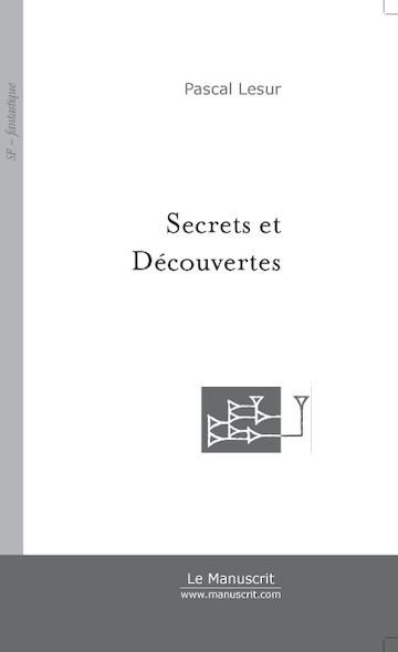 Secrets et Découvertes