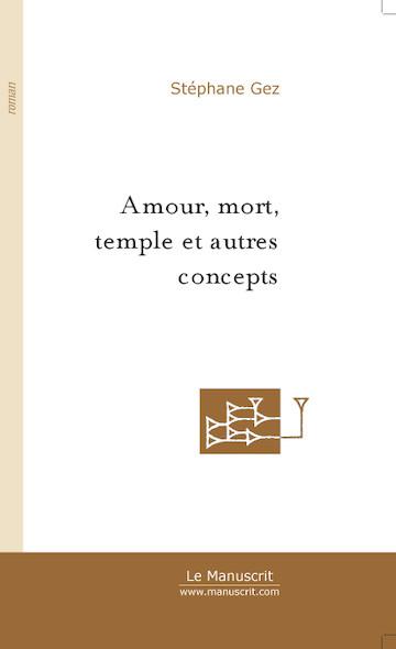 Amour, mort, temple et autres concepts