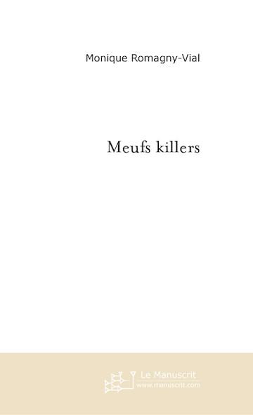 Meufs killers