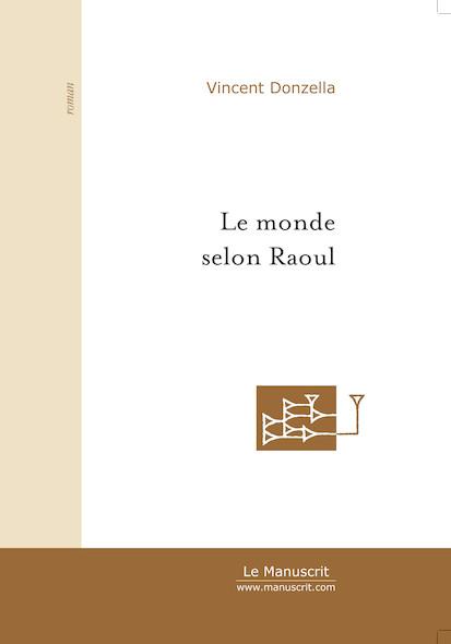 Le monde selon Raoul