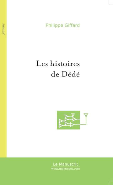 Les histoires de Dédé