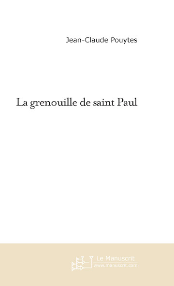 La grenouille de saint Paul