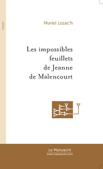 Les impossibles feuillets de Jeanne de Malencourt