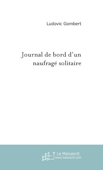 Journal de bord d'un naufragé solitaire