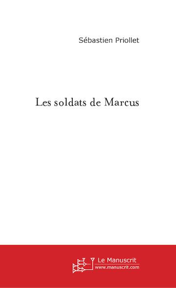 Les soldats de Marcus