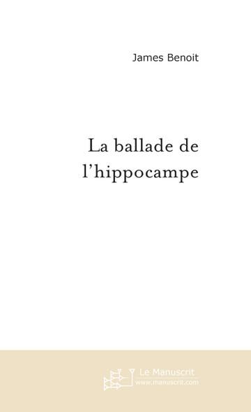La ballade de l'hippocampe