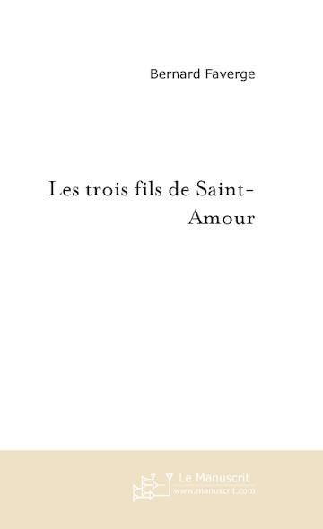 Les trois fils de Saint-Amour