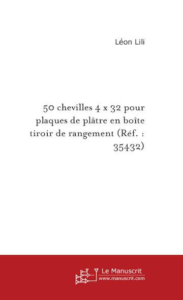 50 chevilles 4 x 32 pour plaques de plâtre en boîte tiroir de rangement (Réf. : 35432)