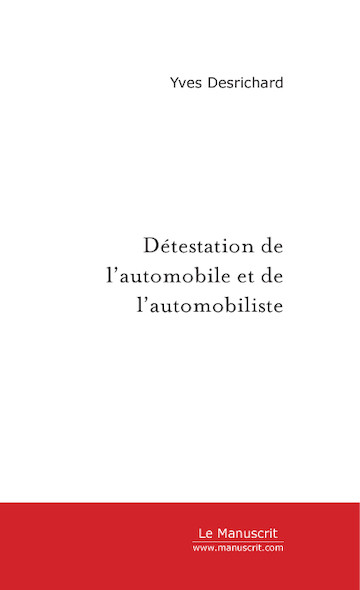 Détestation de l'automobile et de l'automobiliste