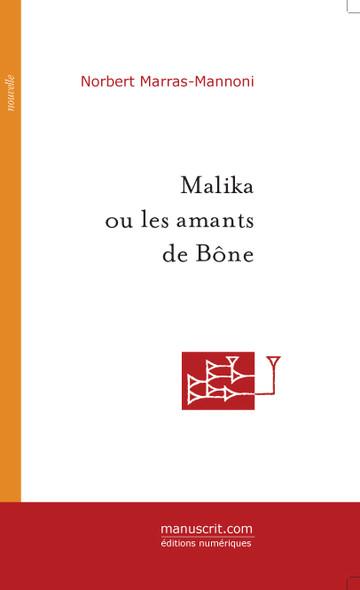 Malika ou les amants de Bône
