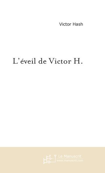 L'éveil de Victor H.
