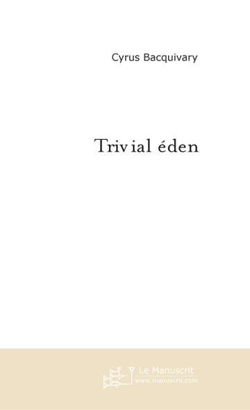 Trivial éden