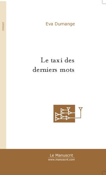 Le taxi des derniers mots