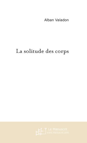 La solitude des corps