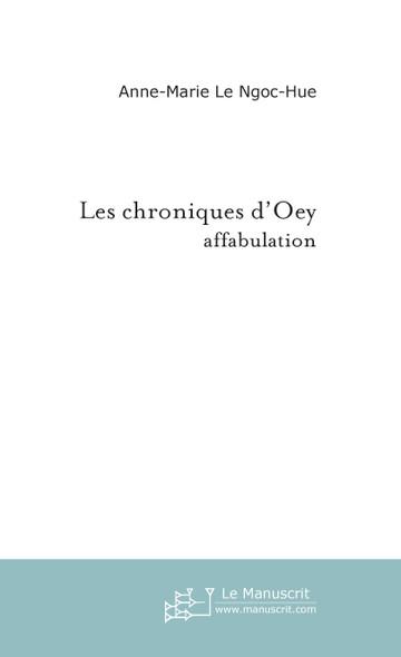 Les chroniques d'Oey