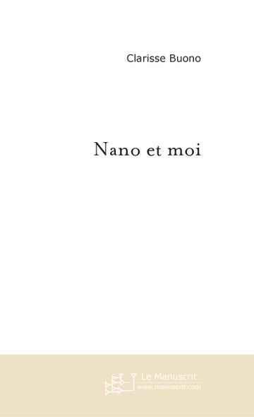 Nano et moi