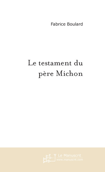Le testament du père Michon