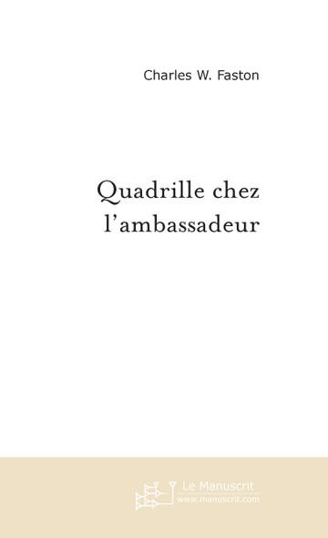 Quadrille chez l'ambassadeur