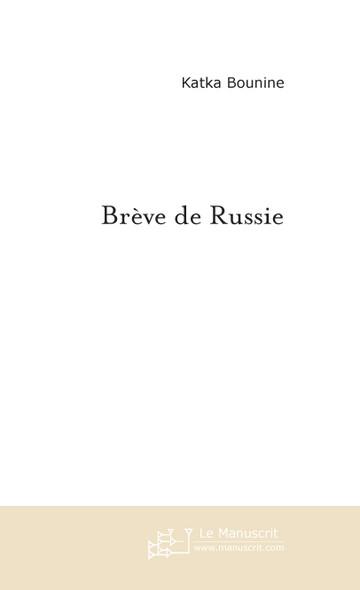 Brève de Russie