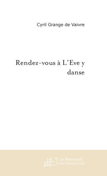 Rendez-vous à L'Eve y danse