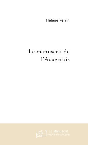 Le manuscrit de l'Auxerrois