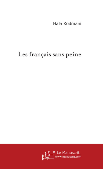 Les français sans peine