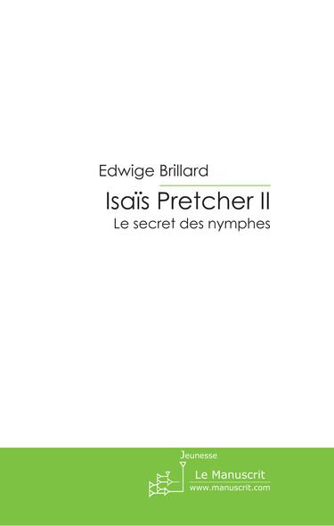 Isaïs Pretcher II
