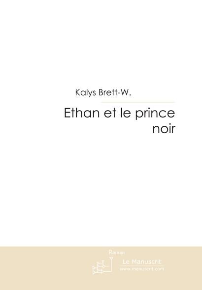 Ethan et le prince noir