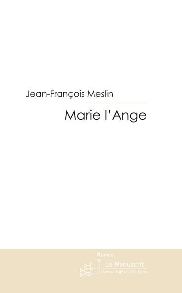 Marie l'ange