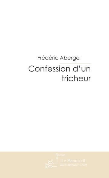 Confession d'un tricheur