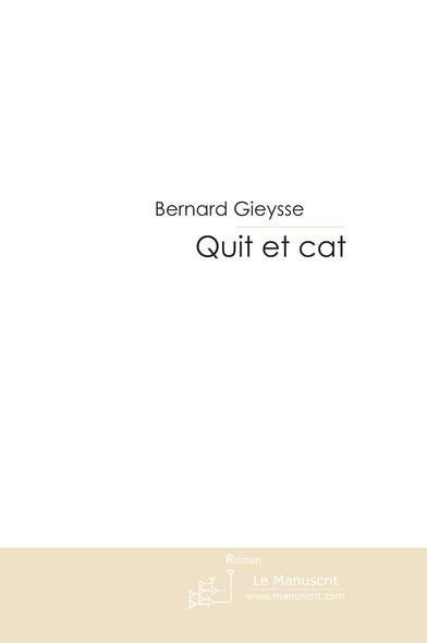QUIT ET CAT