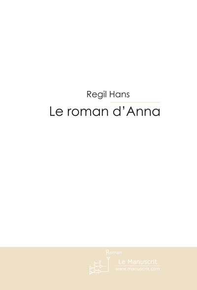 Le roman d'Anna