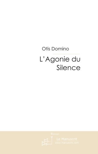 L'Agonie du Silence