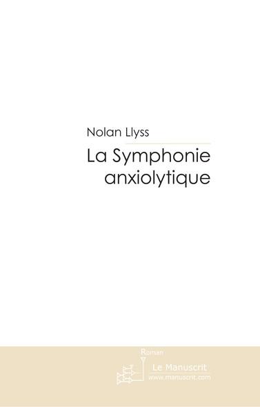 La Symphonie anxiolytique