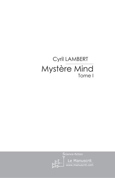 Mystère Mind - Tome 1
