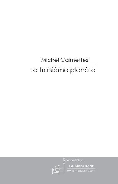 La troisième planète