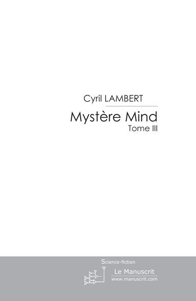 Mystère Mind - Tome 3