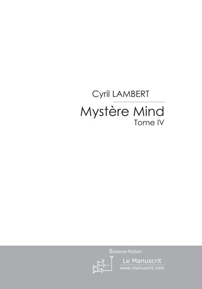 Mystère Mind - Tome 4