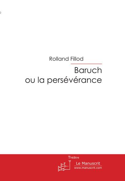 Baruch ou la persévérance