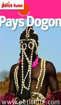 Pays Dogon (avec cartes, photos + avis des lecteurs) | Dominique Auzias