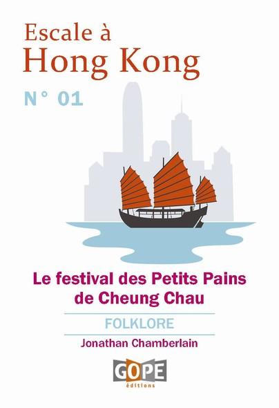 Escale à Hong Kong N°1 : Le festival des Petits Pains de Cheung Chau