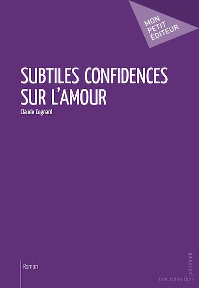 Subtiles confidences sur l'amour