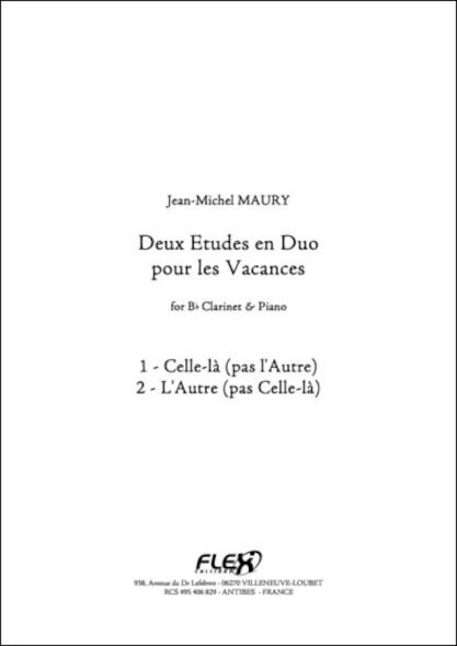 Deux Etudes en Duo pour les Vacances - J.-M. MAURY - Clarinette et Piano