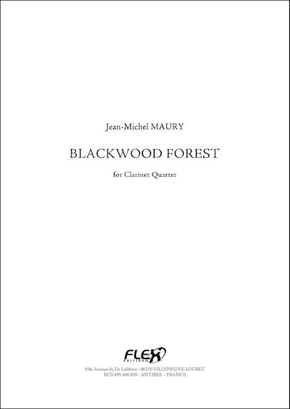 Blackwood Forest - J.-M. MAURY - Quatuor de Clarinettes